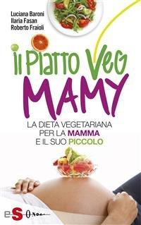 Il Piatto Veg Mamy (eBook)