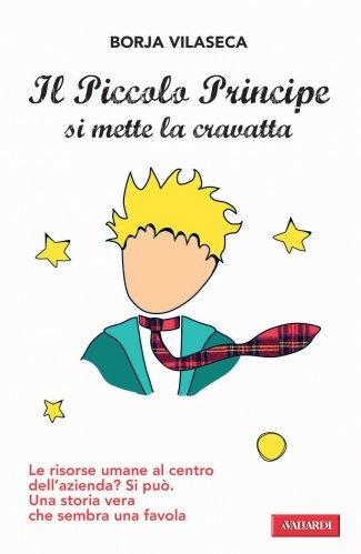 Il Piccolo Principe Si Mette la Cravatta (eBook)