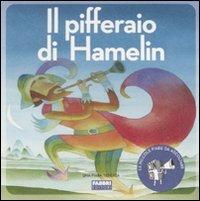 Il Pifferaio di Hamelin - Con CD Audio