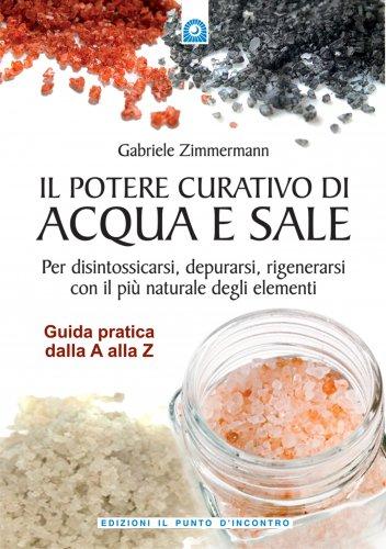 Il Potere Curativo di Acqua e Sale (eBook)