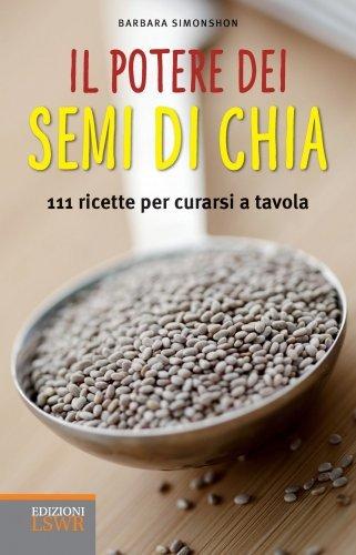 Il Potere dei Semi di Chia (eBook)