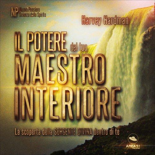 Il Potere del tuo Maestro Interiore (Audiocorso Mp3)