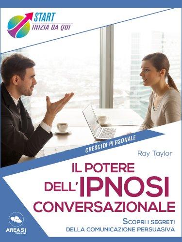 Il Potere dell'Ipnosi Conversazionale (eBook)