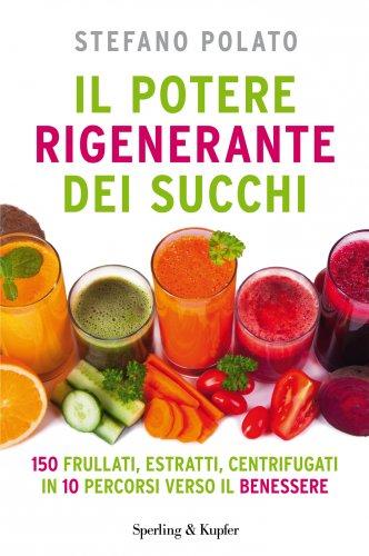 Il Potere Rigenerante dei Succhi (eBook)