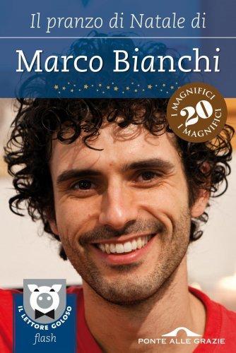 Il Pranzo di Natale di Marco Bianchi (eBook)
