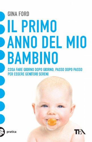 Il Primo Anno del Mio Bambino (eBook)