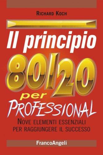 Il Principio 80/20 per Professional (eBook)
