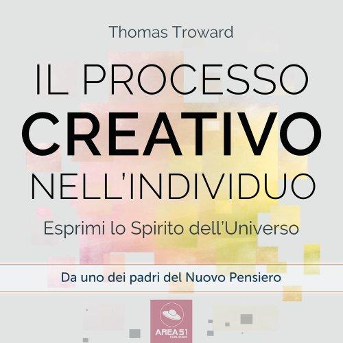 Il Processo Creativo nell'Individuo (Audiolibro Mp3)