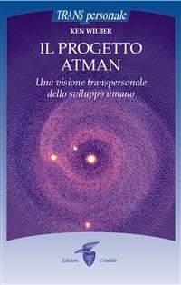 Il Progetto Atman (eBook)
