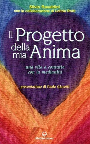 Il Progetto della Mia Anima (eBook)