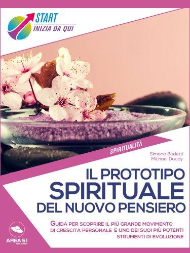 Il Prototipo Spirituale del Nuovo Pensiero (eBook)