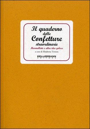 Il Quaderno delle Confetture Straordinarie