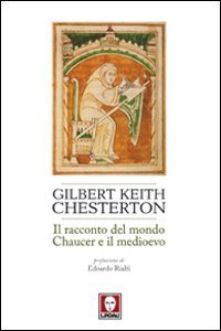 Il Racconto del Mondo. Chaucer e il Medioevo