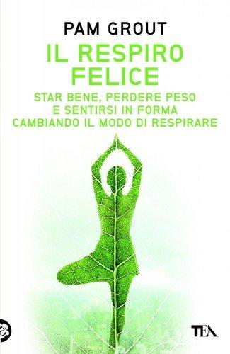Il Respiro Felice (eBook)