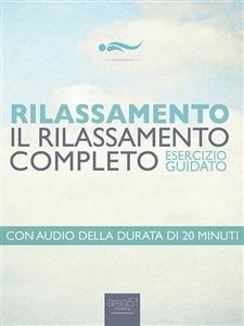 Il Rilassamento Completo (eBook)