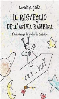 Il Risveglio dell'Anima Bambina (eBook)