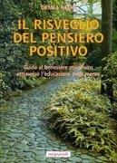 Il Risveglio del Pensiero Positivo