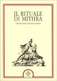 Il Rituale di Mithra