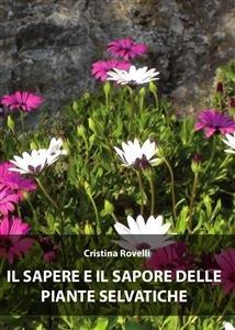 Il Sapere e il Sapore delle Piante Selvatiche (eBook)