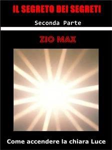 Il Segreto dei Segreti - 2 parte (eBook)