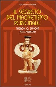 Il Segreto del Magnetismo Personale (eBook)