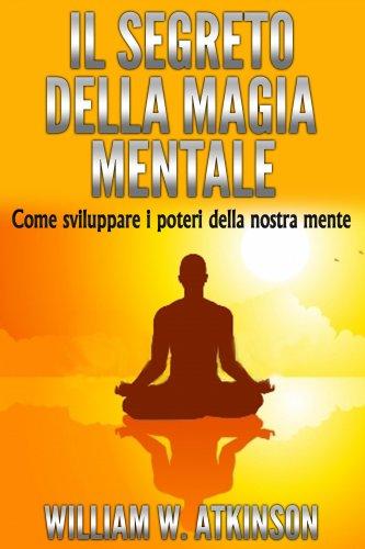 Il Segreto della Magia Mentale (eBook)
