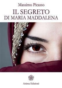 Il Segreto di Maria Maddalena (eBook)