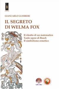 Il Segreto di Welma Fox (eBook)