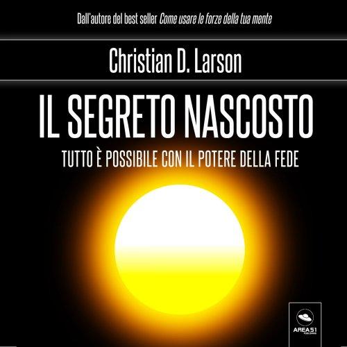Il Segreto Nascosto (AudioLibro Mp3)