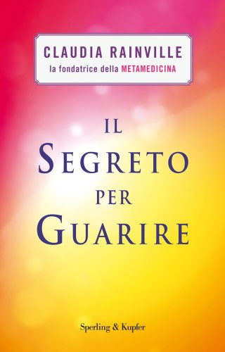 Il Segreto per Guarire (eBook)