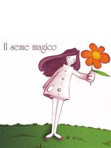 Il Seme Magico (eBook)
