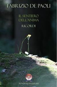 Il Sentiero dell'Anima - Ricordi (eBook)