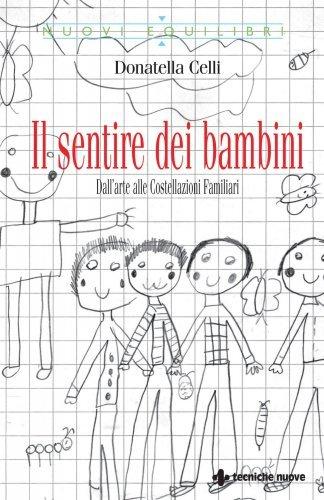 Il Sentire dei Bambini (eBook). Nuova Edizione