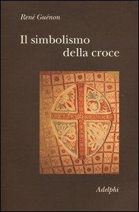 Il Simbolismo della Croce