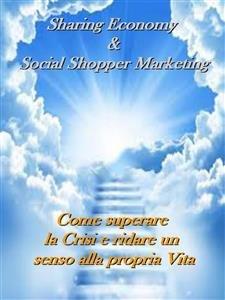 Il Social Shoppers Marketing e la Sharing Economy (eBook)