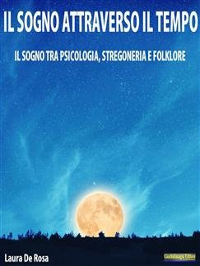Il Sogno Attraverso il Tempo (eBook)