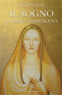 Il Sogno di Maria Maddalena (eBook)