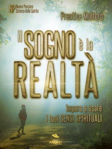 Il Sogno è la Realtà (eBook)