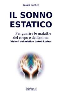 Il Sonno Estatico (eBook)