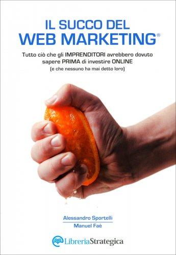 Il Succo del Web Marketing (eBook)