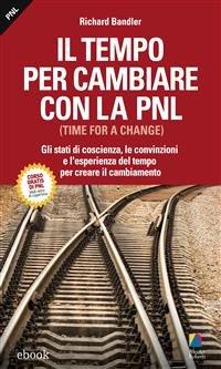 Il Tempo per Cambiare con la PNL (eBook)