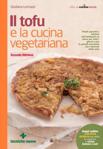 Il Tofu e la Cucina Vegetariana (eBook)