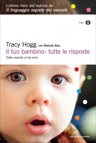 Il Tuo Bambino: Tutte le Risposte (eBook)