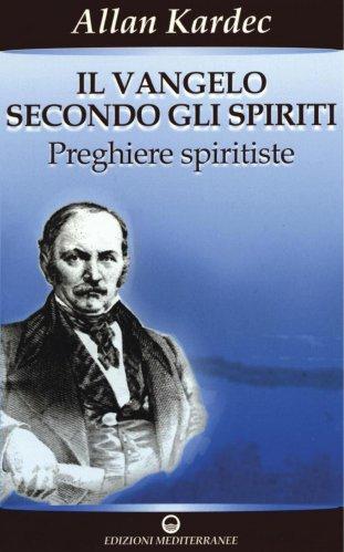 Il Vangelo Secondo gli Spiriti (eBook)