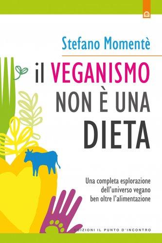 Il Veganismo Non è una Dieta (eBook)