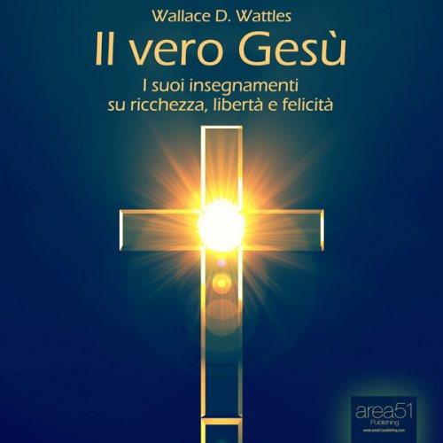 Il Vero Gesù (AudioLibro Mp3)