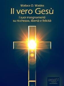 Il Vero Gesù (eBook)