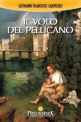 Il Volo del Pellicano (eBook)