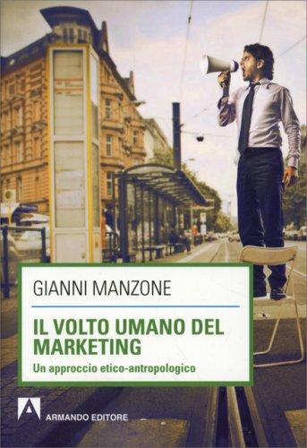 Il Volto Umano del Marketing