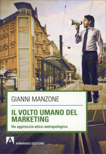 Il Volto Umano del Marketing